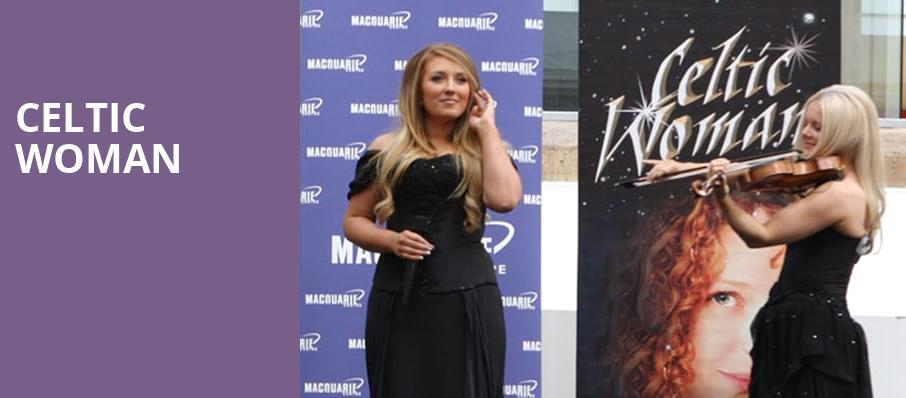 Celtic Woman Tour 2020.Best Concerts In Lancaster In March 2020 Tickets Info