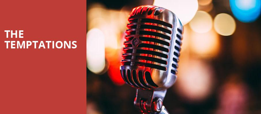The Temptations, American Music Theatre, Lancaster