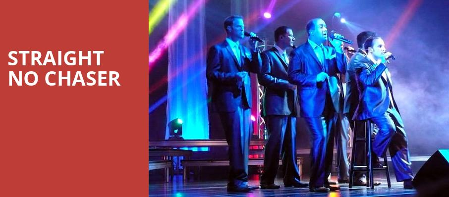 Straight No Chaser, American Music Theatre, Lancaster