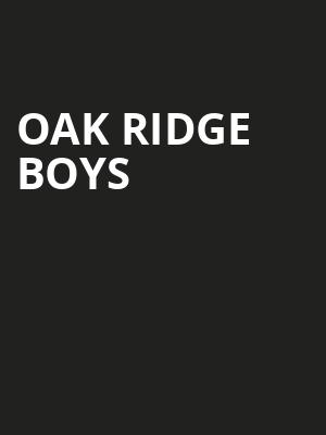 Oak Ridge Boys, American Music Theatre, Lancaster