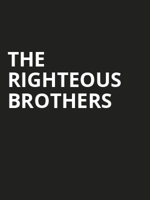 The Righteous Brothers, American Music Theatre, Lancaster
